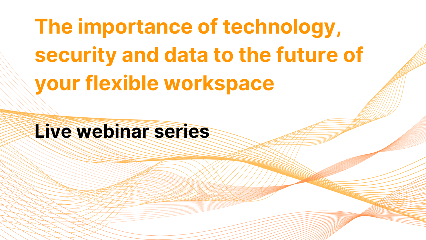 Tune in for our four-part Live Webinar Series!
