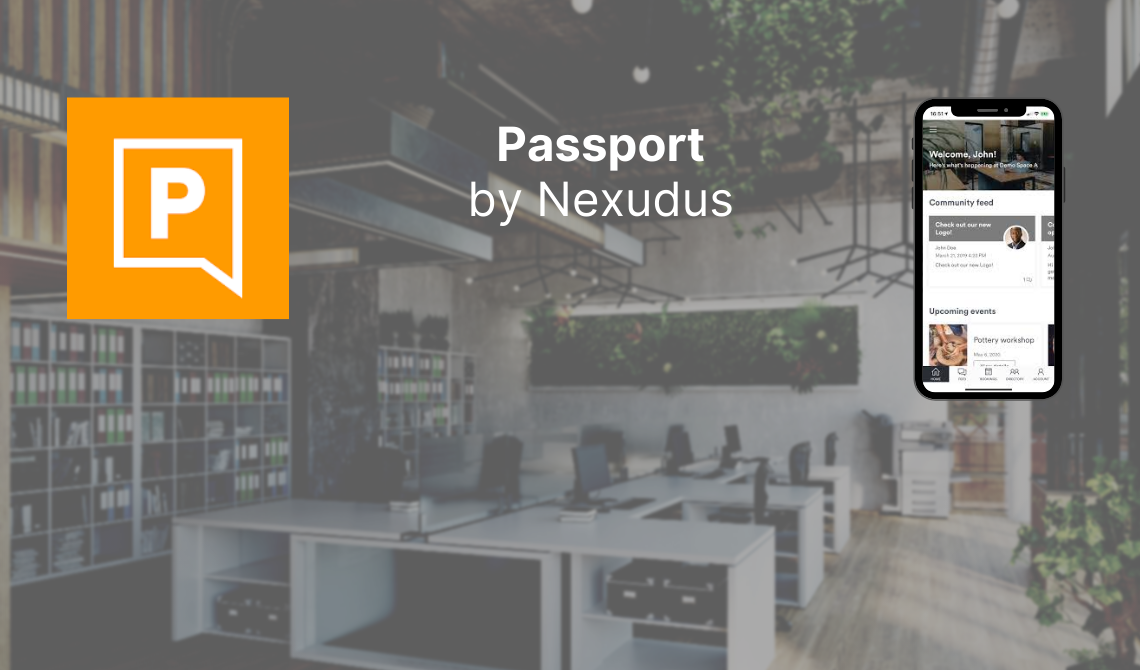 Why Passport by Nexudus is the best mobile app for your coworking space members
