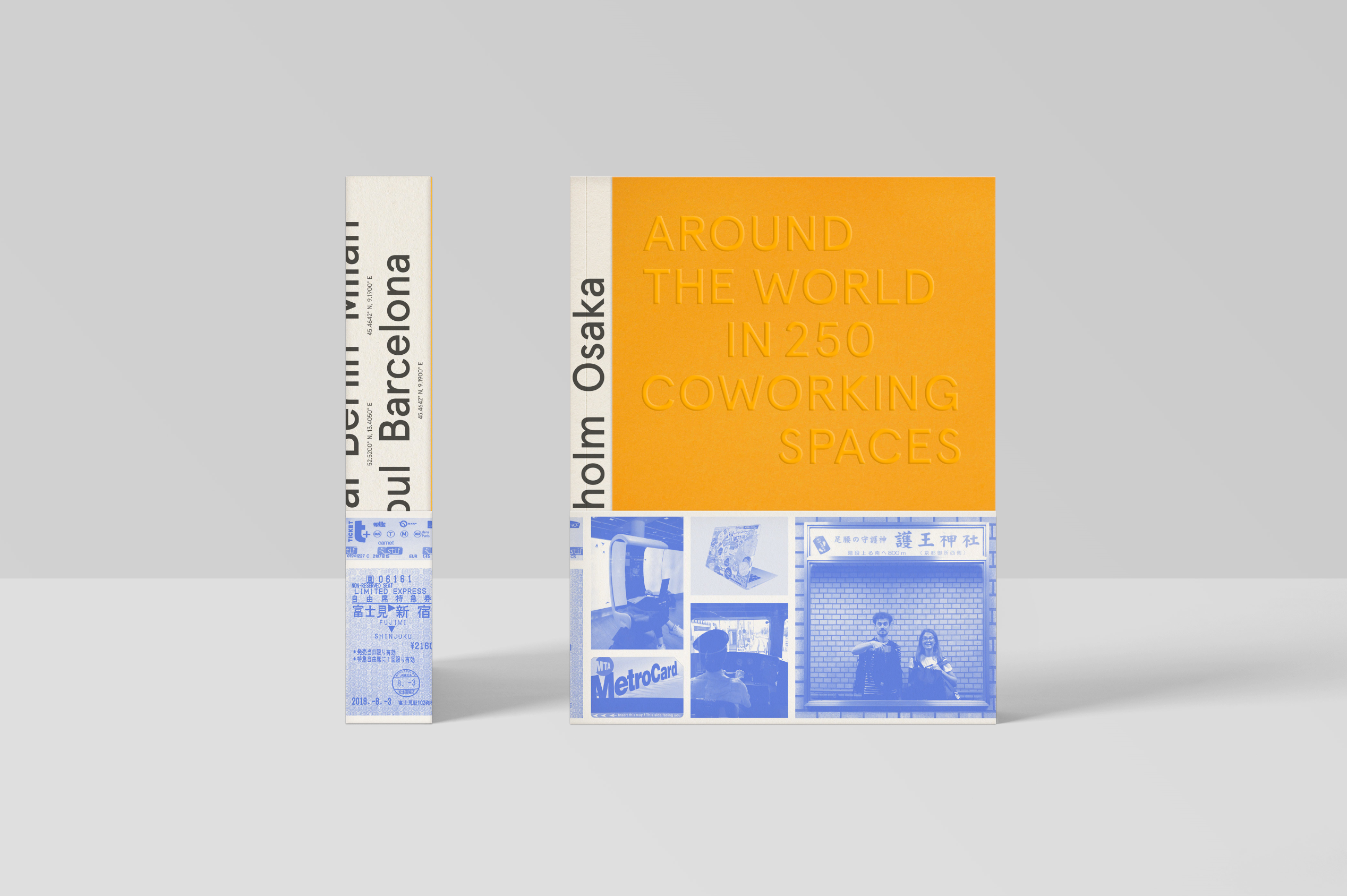 Around The World In 250 Coworking Spaces - book front and side cover